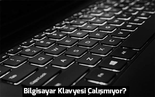 Photo of Bilgisayar Klavyesi Çalışmıyor?