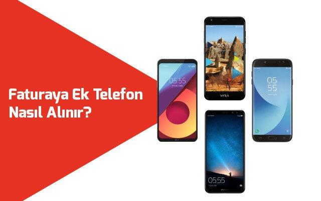 Photo of Faturaya Ek Telefon Nasıl Alınır?
