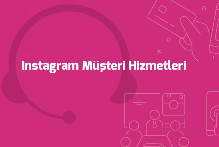 instagram-musteri-hizmetleri