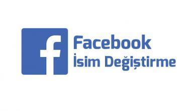 Photo of Facebook İsim Değiştirme Nasıl Yapılır?