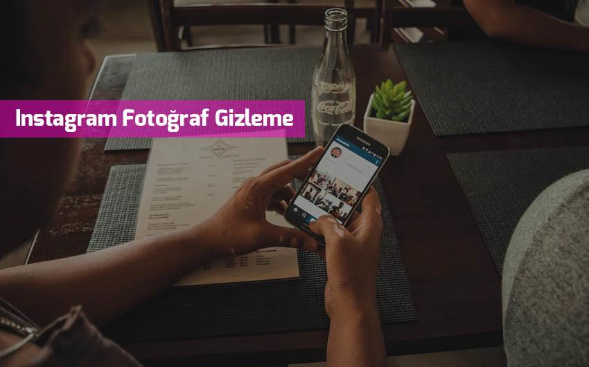 instagram-fotograf-gizleme