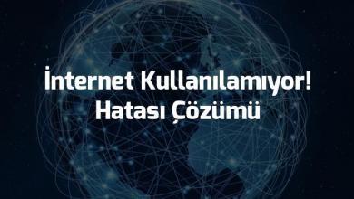 Photo of İnternet Kullanılamıyor! Hatası Çözümü