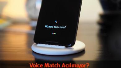 voice-match-acilmiyor