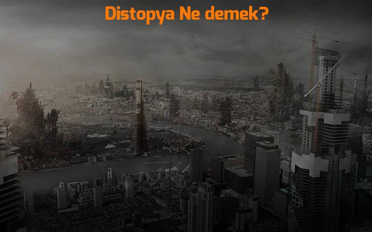 distopya-ne-demek