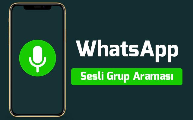whatsapp-sesli-grup-aramasi-nasil-yapilir