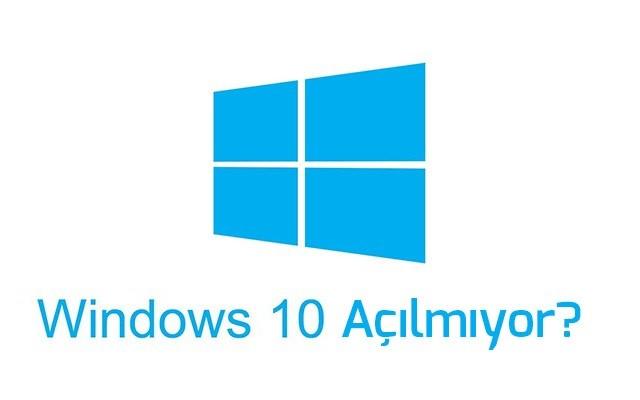 windows-10-acilmiyor