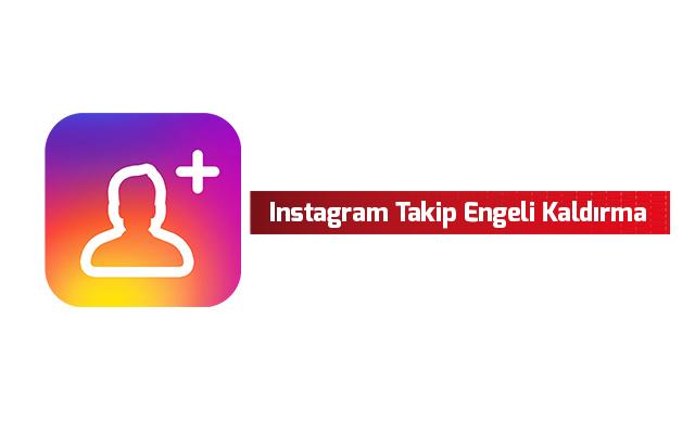 instagram-takip-engeli-kaldirma