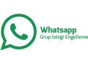 whatsapp-grup-istegi-engelleme