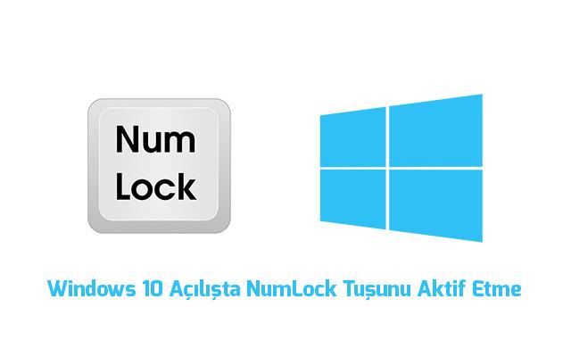 windows-10-acilista-numlock-tusu-nasil-aktif-edilir