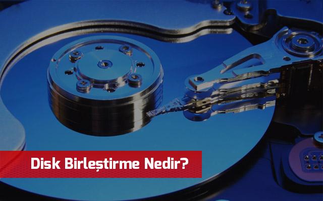 Disk-Birlestirme-Nedir