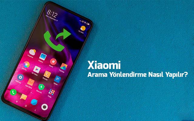 Xiaomi-Arama-Yonlendirme