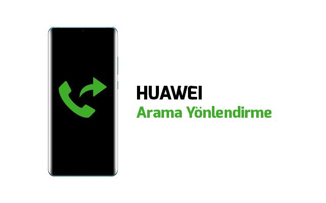 huawei-arama-yonlendirme