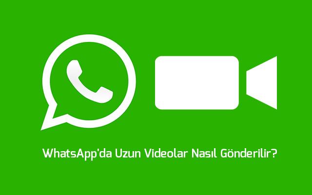 whatsappta-uzun-video-gonderme