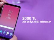 2000-tl-alti-en-iyi-cep-telefonlari