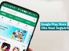 google-play-store-ulke-degistirme-nasil-yapilir