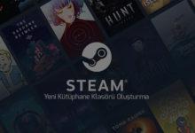 steamde-yeni-kutuphane-klasoru-olusturma