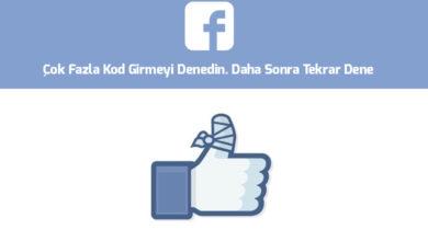 facebook-cok-fazla-kod-girmeyi-denedin-daha-sonra-tekrar-dene-cozumu