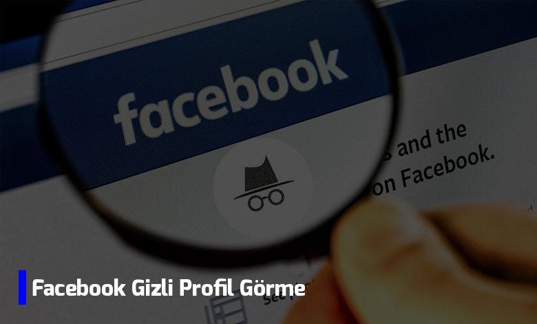 facebook-gizli-profil-gorme