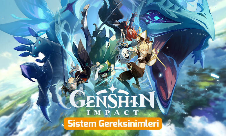 genshin-impact-sistem-gereksinimleri