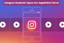 instagram-hesabinda-yapilan-tum-degisiklikleri-gorme