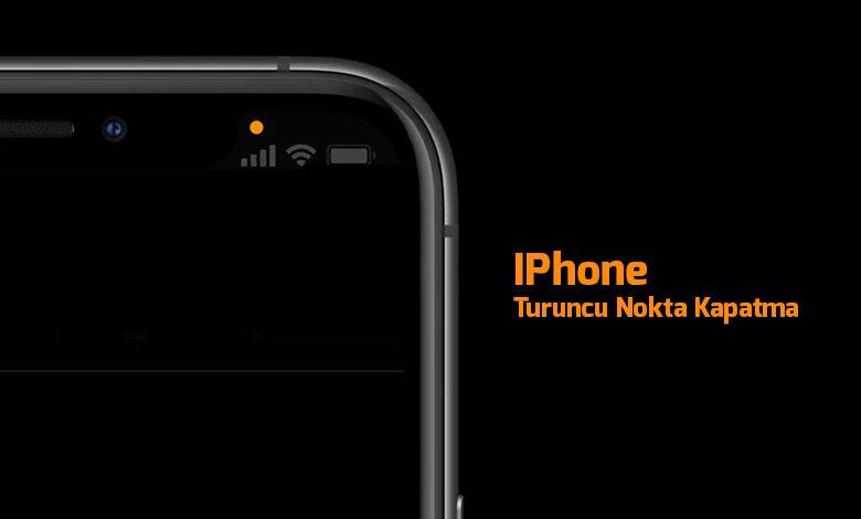 iphone-turuncu-nokta-kapatma